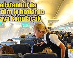 Uçaklarda sıvı yasağı başlıyor