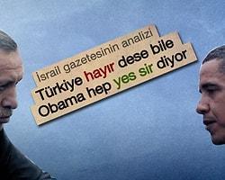 İsrail Gazetesinde Dikkat Çekici Obama Erdoğan Analizi