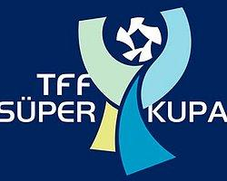 Süper Kupa Finalinin Tarihi Değişti