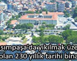 230 Yıllık Binayı Yıkıp AVM Yapmak Cinayettir