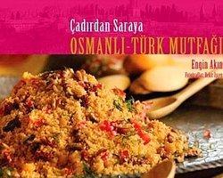 Çadırdan Saraya Osmanlı-Türk Mutfağı