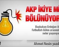 AKP Bölünür Mü ?