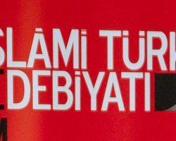 İslami Türk Edebiyatı Sempozyumu İstanbul'da Yapılacak