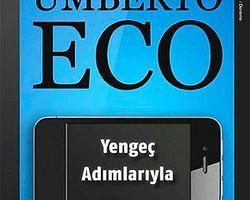 """Umberto Eco'dan Yeni Kitap: """"Yengeç Adımlarıyla"""""""