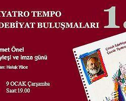 """""""Tiyatro Tempo Edebiyat Buluşmaları"""" Ahmet Önel'le Başlıyor"""