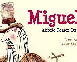 """""""Miguel"""": Başkasının Yerinde Olabilmek"""