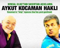 Hıncal Uluç'tan Kocaman'a Cevap!