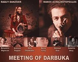 """Beste Yoltay """"Meeting Of Darbuka And Greek Folk"""" Konserinde"""