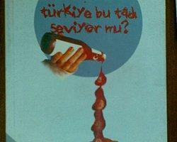 Türkiye Bu Tadı Seviyor