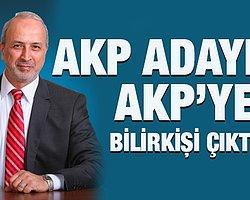 AKP Adayı AKP'ye Bilirkişi Çıktı