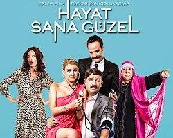 'Hayat Sana Güzel' Filminin Fragmanı Yayınlandı!