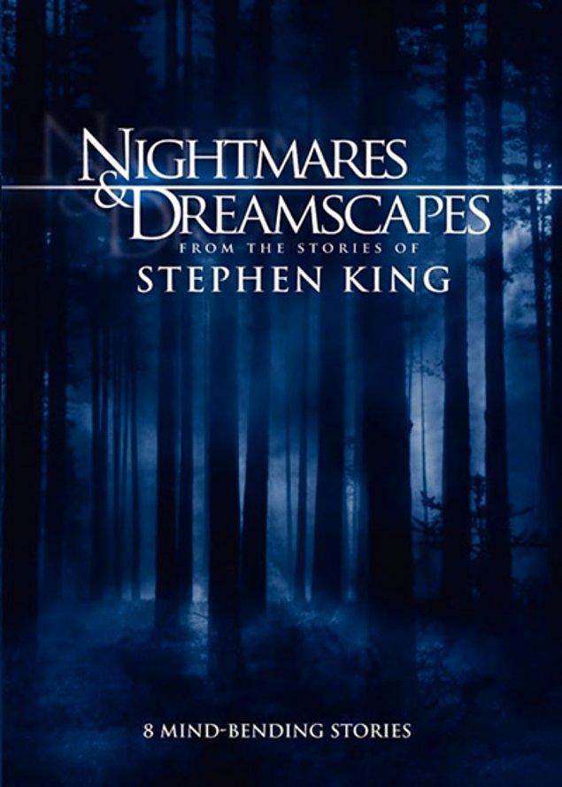 Nightmares & Dreamscapes / Rüyalar ve Karabasanlar - 2006