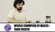 Dünya Sihirbazlık Şampiyonu Yann Frisch