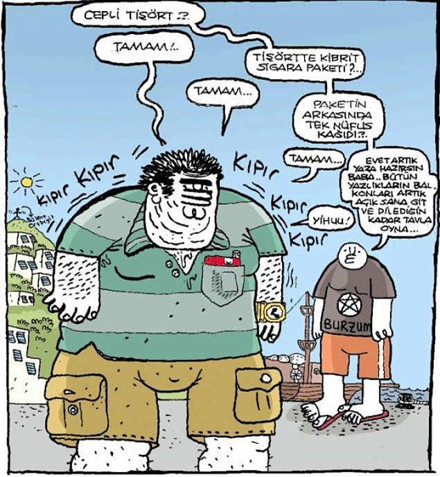 9. Cepli t shirt'ünün cebinde sigara çakmak ve nufüs cüzdanı taşıyan amcalar.