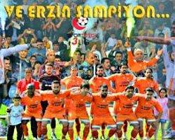 Ve Erzin Belediyespor Şampiyon