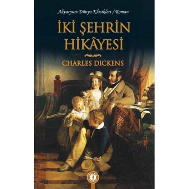 3. Charles Dickens - İki Şehrin Hikayesi