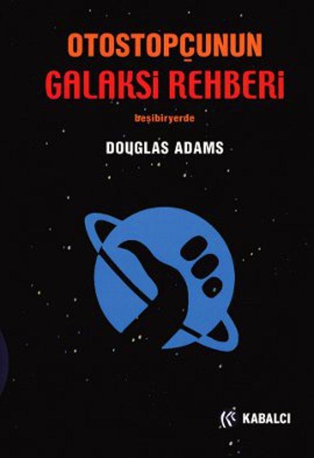 7. Douglas Adams - Otostopçunun Galaksi Rehberi