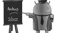 Android Silver'den Haber Var!