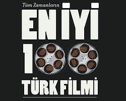 En İyi 100 Türk Filmi Seçiliyor