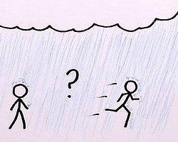 Yağmurda yürümek mi, yoksa koşmak mı daha az ıslatır?