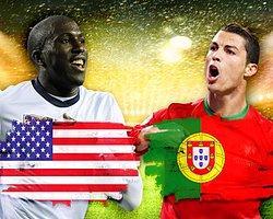 ABD - Portekiz Maçına Doğru