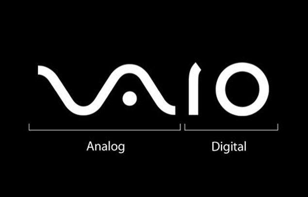 8- ) Sony Vaio logosundaki son iki harfin bilgisayar dilindeki 1 ve 0 olduğunu ve ilk iki kısmında elektrikte analoğu temsil ettiğini,