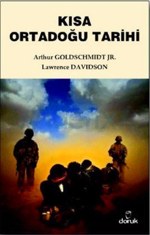 7. Kısa Ortadoğu Tarihi - Arthur Goldschmidt, Lawrence Davidson