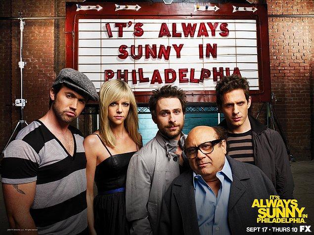 16. It's Always Sunny in Philadelphia