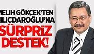 Melih Gökçek'ten Kılıçdaroğlu'na Destek!
