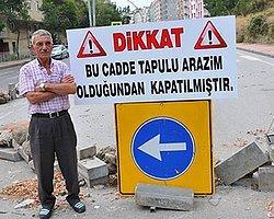Arazisine Yol Yapan Belediyeye Tepki Gösterdi