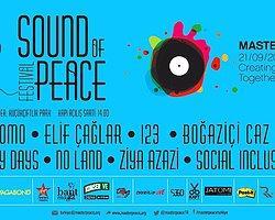 """Bu Festival Barış için; MasterPeace """"Sound of Peace"""""""