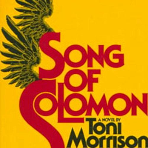 "usage love song solomon toni morrison Use of biblical allusions in ""song of achievement of earthly love morrison gives her characters ""love and legacy: toni morrison's song of solomon."