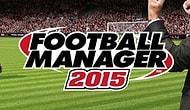 Football Manager 2015'in Özellikleri