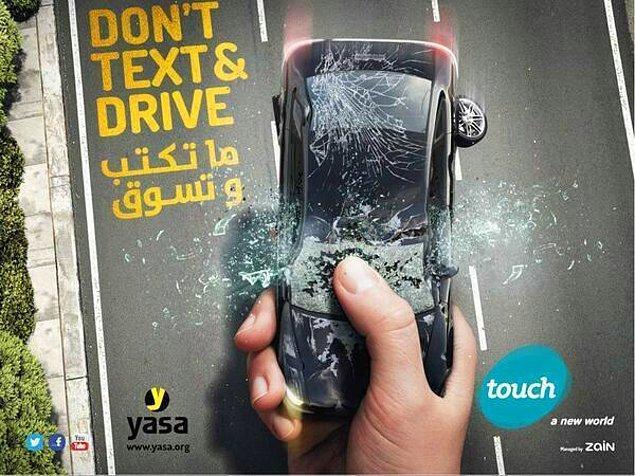 18. Araba kullanırken mesajlaşmayın.