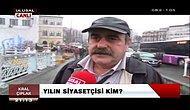 Sizce Yılın Siyasetçisi Kim? (Sokak Röportajı)