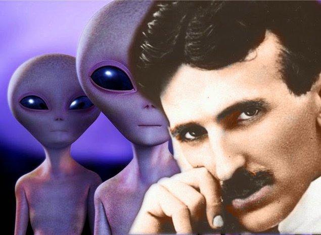 13. Nikola Tesla uzaydaki hayatın varlığı ile de yakından ilgilenmiş. Dünya'da ilk defa 1899 yılının Mart ayında kendi laboratuvarından uzaya ses dalgaları göndermiştir.