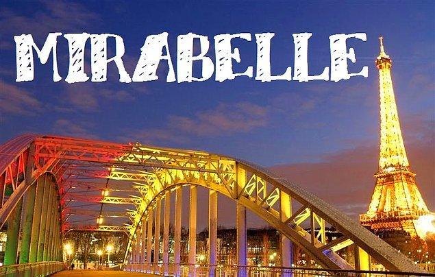 """Sizin adınız """"Mirabelle"""" olurdu!"""