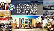 28 Maddede Giresun Üniversiteli Olmak