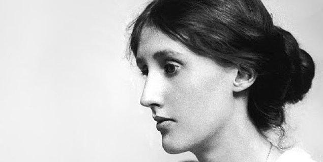 """9. Kadınların şiir dünyasında yazan değil de yazılan olmaktan öteye gidemeyişinin en önemli sebebi olarak """"maddiyatı"""" gösteriyor Woolf."""