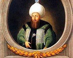 Osmanlı İmparatorluğunun 28. Padişahı olan 3. Selimin sözleri ve verdiği en güzel cevaplar