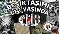 Beşiktaş 112 Yaşında!