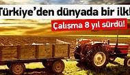 Türkiye Tarımda Dünyada Bir İlki Başardı !