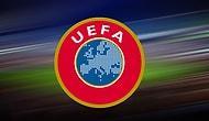 UEFA'dan Tarihi Karar!
