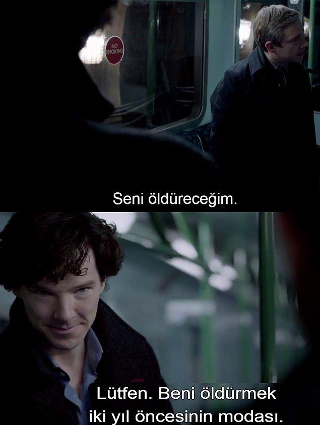 15. John'u delirtmek Sherlock'un hobilerinden.