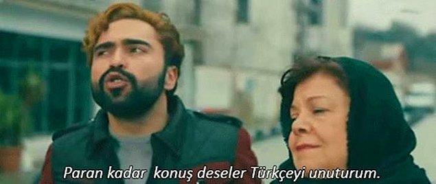 16. Paran kadar konuş deseler Türkçe'yi unuturum.