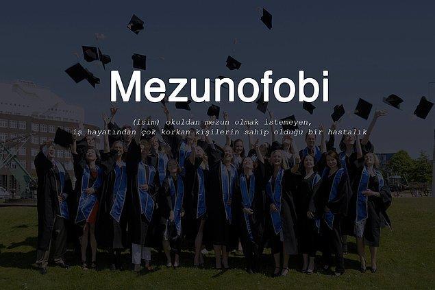 20. Mezunofobi