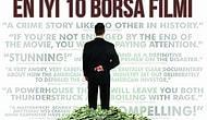 En İyi 10 Borsa Filmi