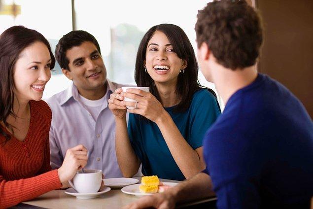 11. Her konuda konuşmaya bayılırlar, bilgi sahibi olmadıkları bir konuda bilgi sahibiymiş gibi görünmede ustadırlar.