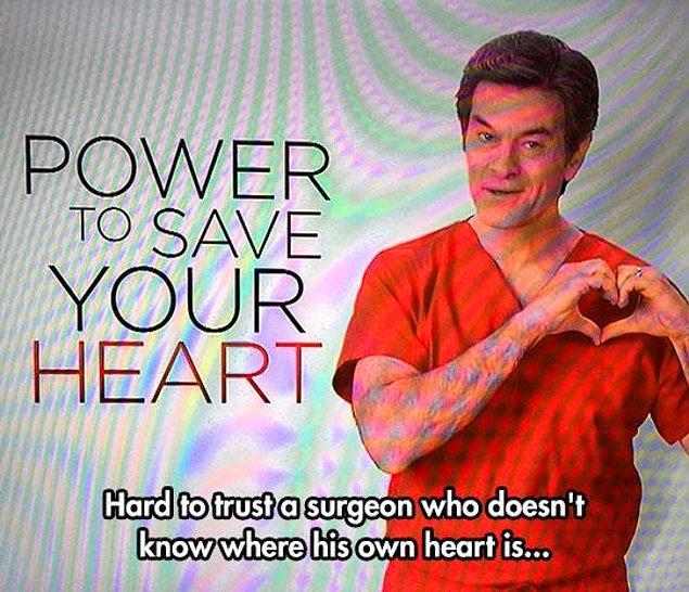 7. Mehmet Öz büyük bir doktor ama sanırım kalbin yerini tam bilmiyor ya 😶