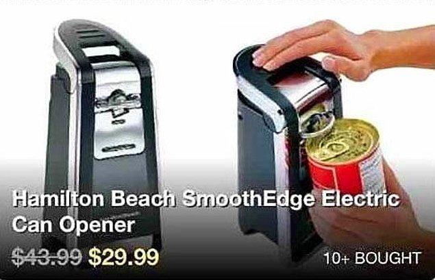 8. Konserve açacağı reklamı için konserve açacağına ihtiyaç olmadan açılabilecek bir ürün seçmeniz harika olmuş